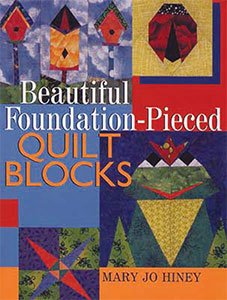 Book cover for Beautiful Foundation-Pieced Quilt Blocks, by Mary Jo Hiney