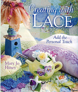 book cover for Creating With Lace, by Mary Jo Hiney