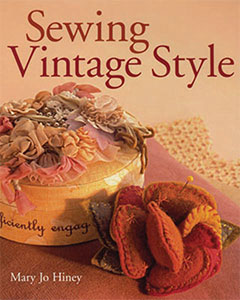 Book cover for Sewing Vintage Style, by Mary Jo Hiney