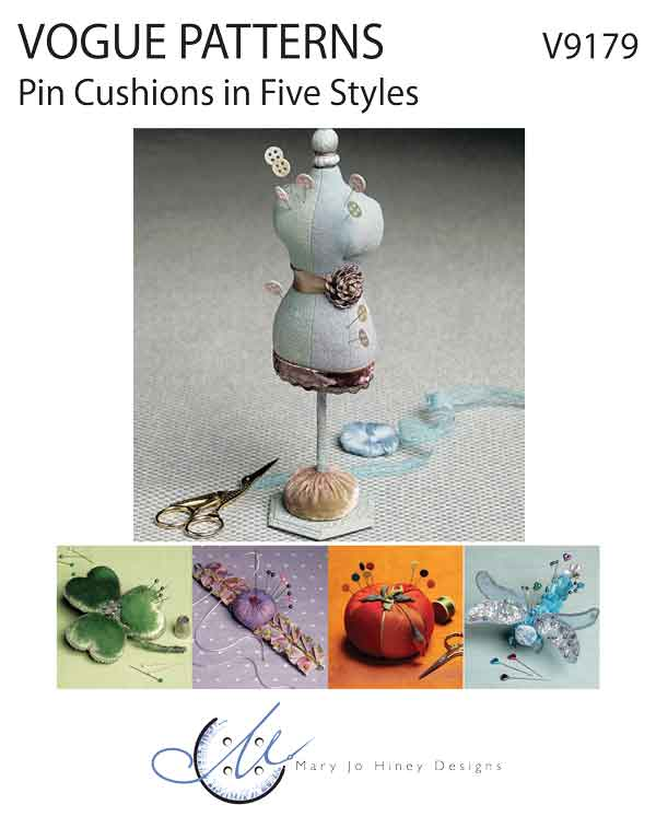 Pin Cushions in Five Styles, by Mary Jo Hiney for Vogue Patterns