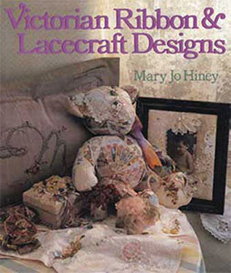 Book cover for Victoria Ribbon & Lacecraft Design, by Mary Jo Hiney